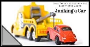 Cool Facts and Figures You Didn't Know about Junking a Car